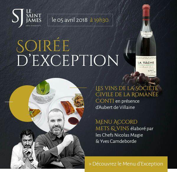 St James - Menu d'exception Accord mets & vins imaginé par Nicolas Magie, Yves Camdeborde & Stéphane Derenoncourt
