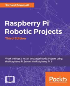 eBook Raspberry Pi Robotic Projects Third Edition Gratuit aux formats ePub, Mobi & PDF (Au lieu de 27,68€ - Dématérialisé - 117 Pages EN)