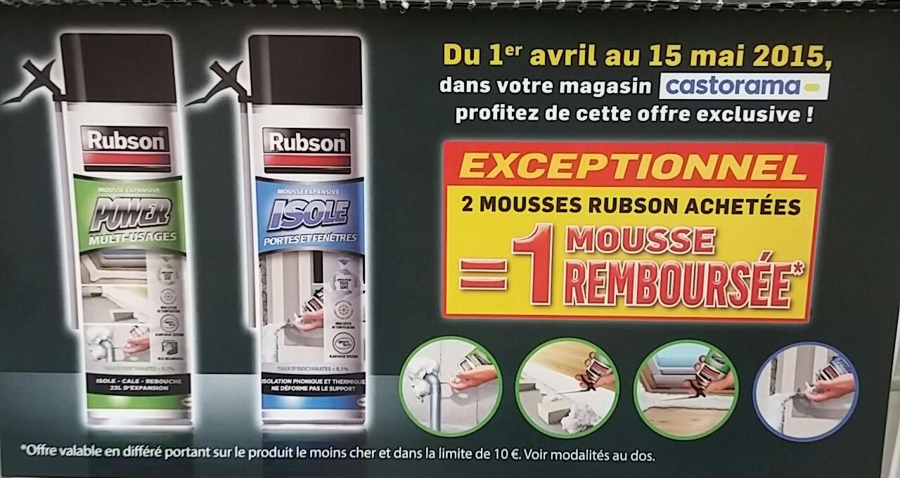 2 bombes de mousse expansive Rubson achetées = 1 Remboursée (ODR)