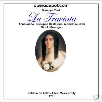 Opéra de Verdi: La Traviata - Moffo, di Stefano, Ausensi, Passos; Rescigno. Mexico City, 1961 gratuit (Dématérialisé)