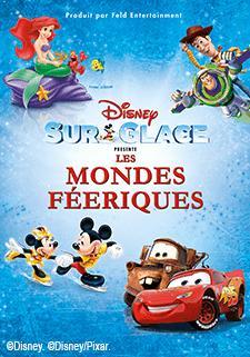 Billets Disney sur glace - Les mondes féériques CAT 1