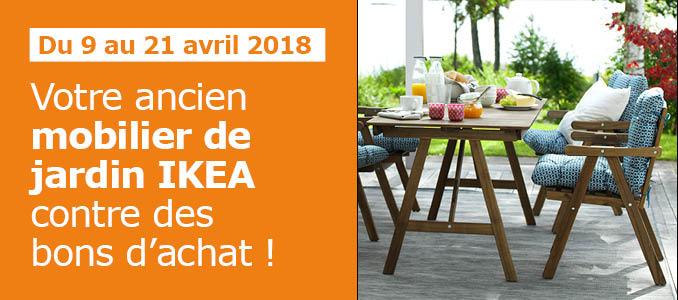 [Ikea Family] Offre de reprise mobilier de jardin contre bons d'achat - Nantes / Orléans (44/45)