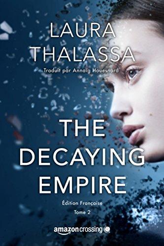 Livre The Decaying Empire - Version française (dématérialisé - Kindle)