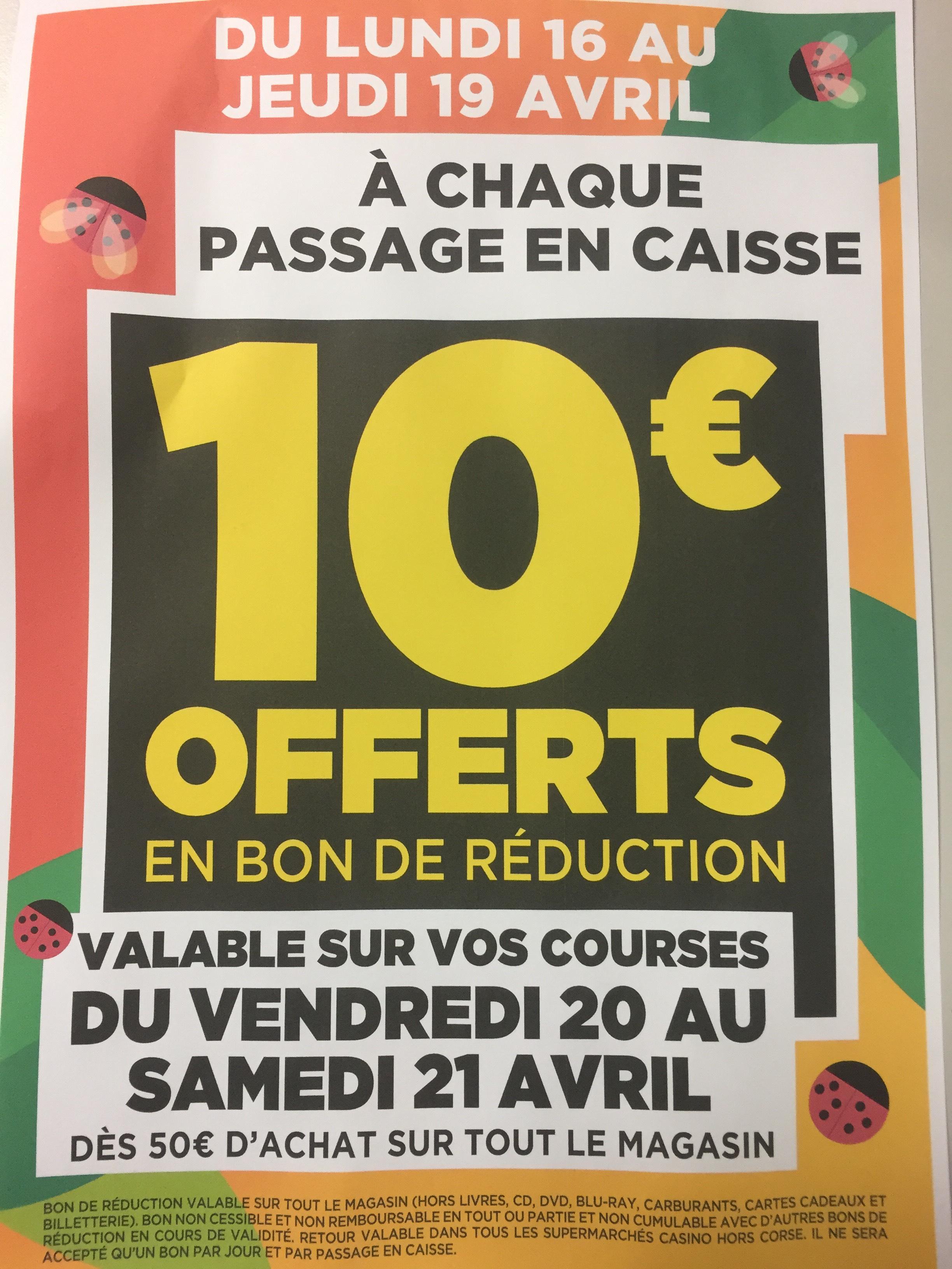 10€ offerts en bon d'achat à chaque passage en caisse , valable pour 50€ de course - Hyères (83)