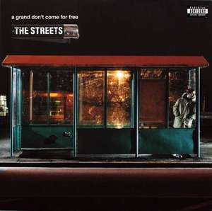 Album Vinyle The Streets, A grand don't come for free