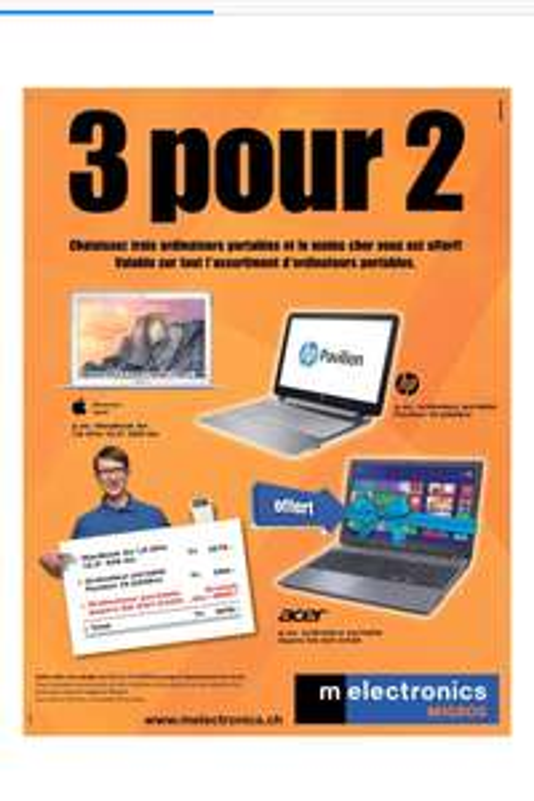 2 ordinateurs portables achetés = le 3ème offert (le moins cher des 3) sur tout l'assortiment
