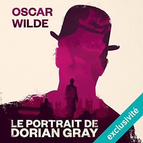 Audiobook Oscar Wilde - Le Portrait de Dorian Gray (Dématérialisé)