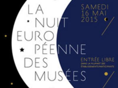 Nuit européenne des musées 2015 : Visites gratuites dans les musées participants