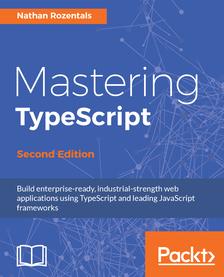 eBook Mastering TypeScript - Second Edition Gratuit