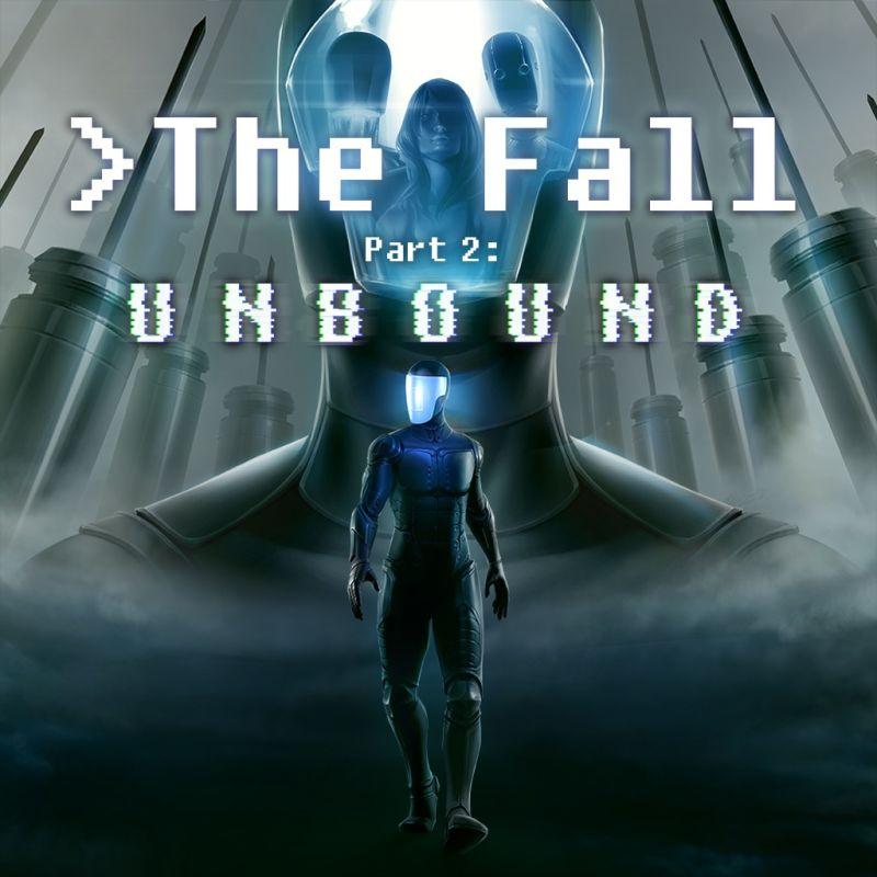Jeu PC The Fall Part 2: Unbound (Dématérialisé - Steam)
