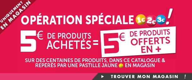 5€ de produits achetés = 5€ de produits offerts parmi une sélection d'articles signalés