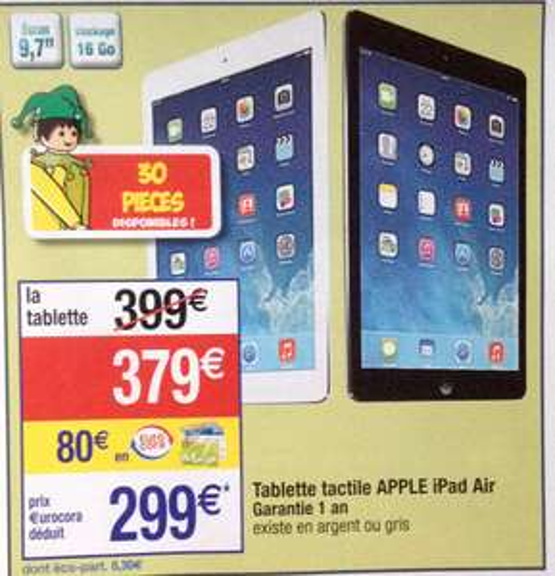Tablette Apple iPad Air - 16 Go (avec 80€ en €urocora)