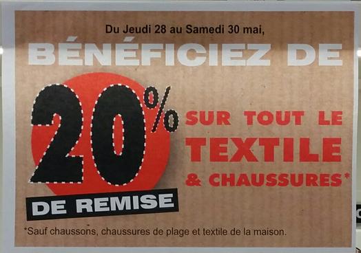 20% sur tout le textile et chaussures (sauf chaussons, chaussures de plage et textile de maison)