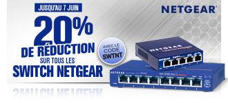 20% de réduction sur tous les switches Netgear