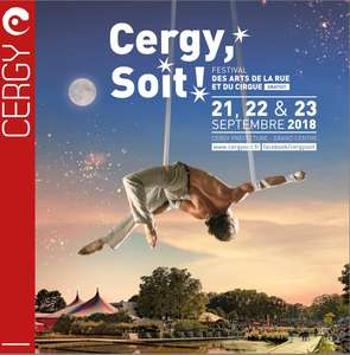 Festival des Arts de la Rue et du Cirque : Cergy, Soit ! Gratuit ce 21, 22 & 23 Septembre - Cergy (95)