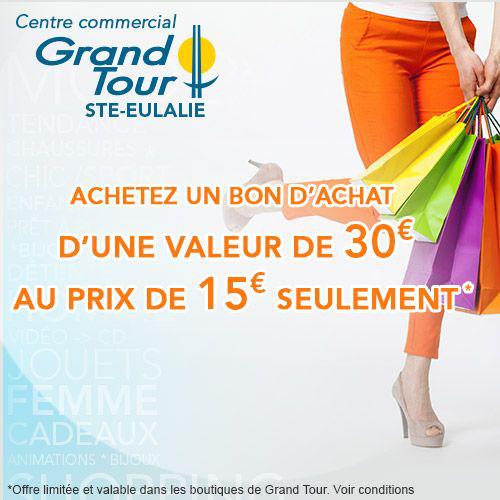 Bon d'achat de 30€ valable dans le centre commercial Grand Tour (Sainte Eulalie)