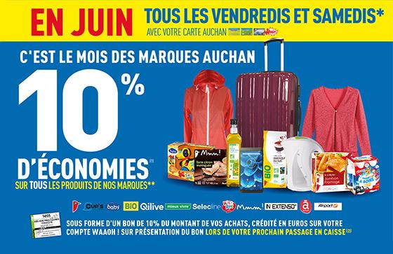-10% sur tous les produits des marques Auchan tous les vendredis et samedis de juin