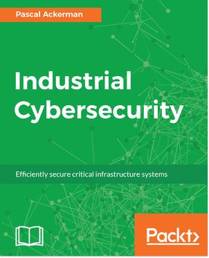 eBook Industrial Cybersecurity gratuit en Anglais (Dématérialisé)