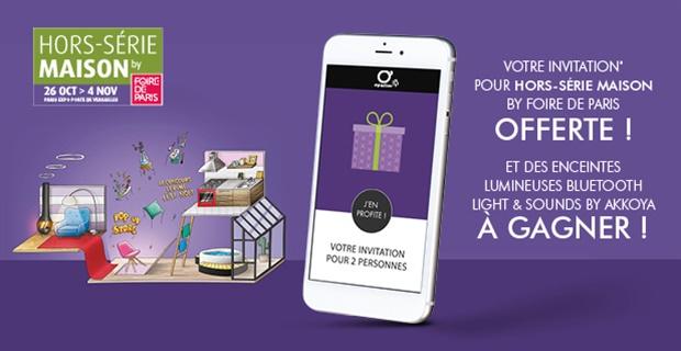 Invitation gratuite pour le salon Hors Série Maison Foire de Paris - du 26 octobre au 4 novembre, à Paris Expo Porte de Versailles 15ème - 75 (via l'application O'Parinor)