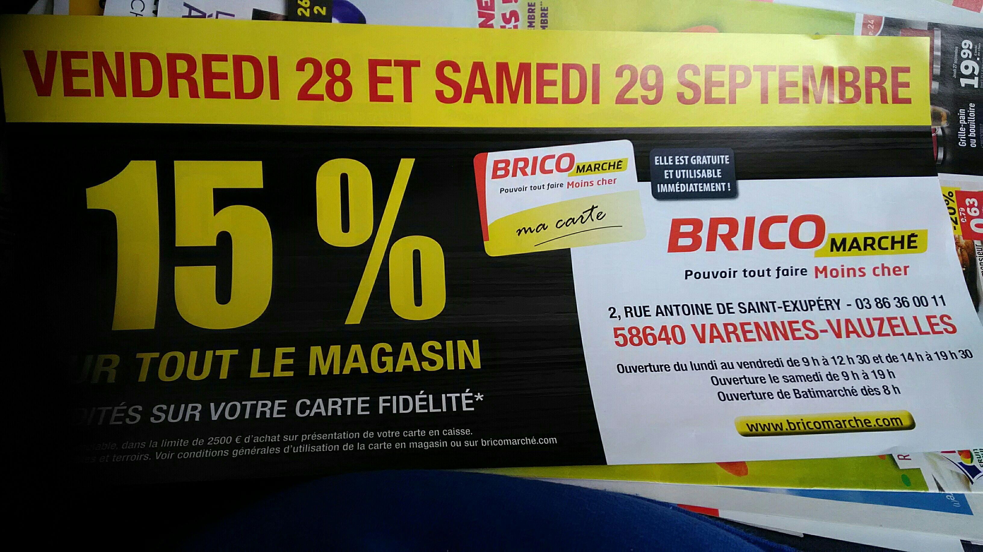 [Carte fidélité] 15% offerts sur la carte fidélité sur tout le magasin - Brico marché Varennes Vauzelles (58)
