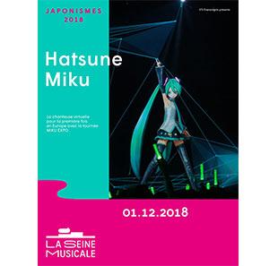 Concert d'Hatsune Miku - le 1er décembre, à La Seine musicale Boulogne-Billancourt (92)