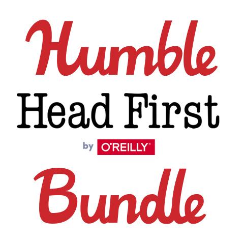Humble Book Bundle : Head First Series by O'Reilly : 5 livres numériques en Anglais à partir de 0.86€