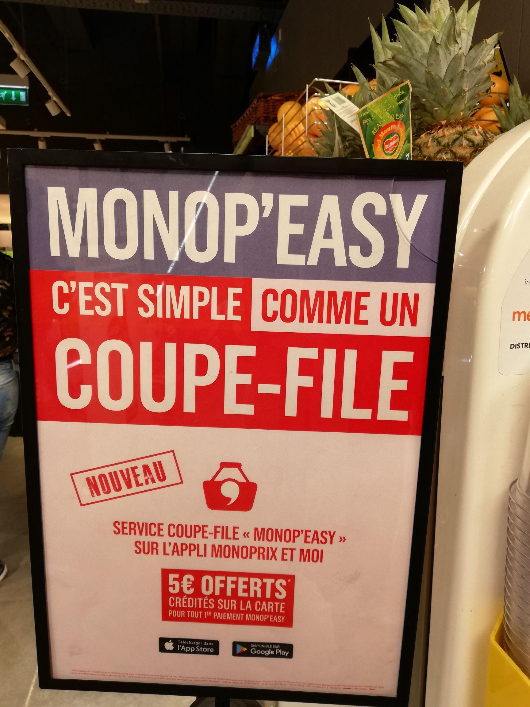 5€ crédités sur la carte fidélité dès 10€ d'achats (via Monop'Easy)