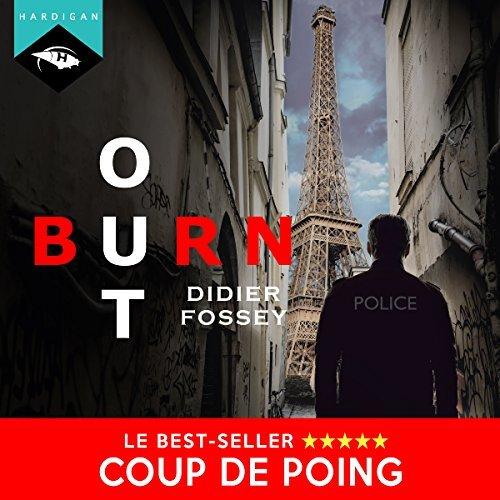 Livre audio Burn-Out de Didier Fossey (Dématérialisé)