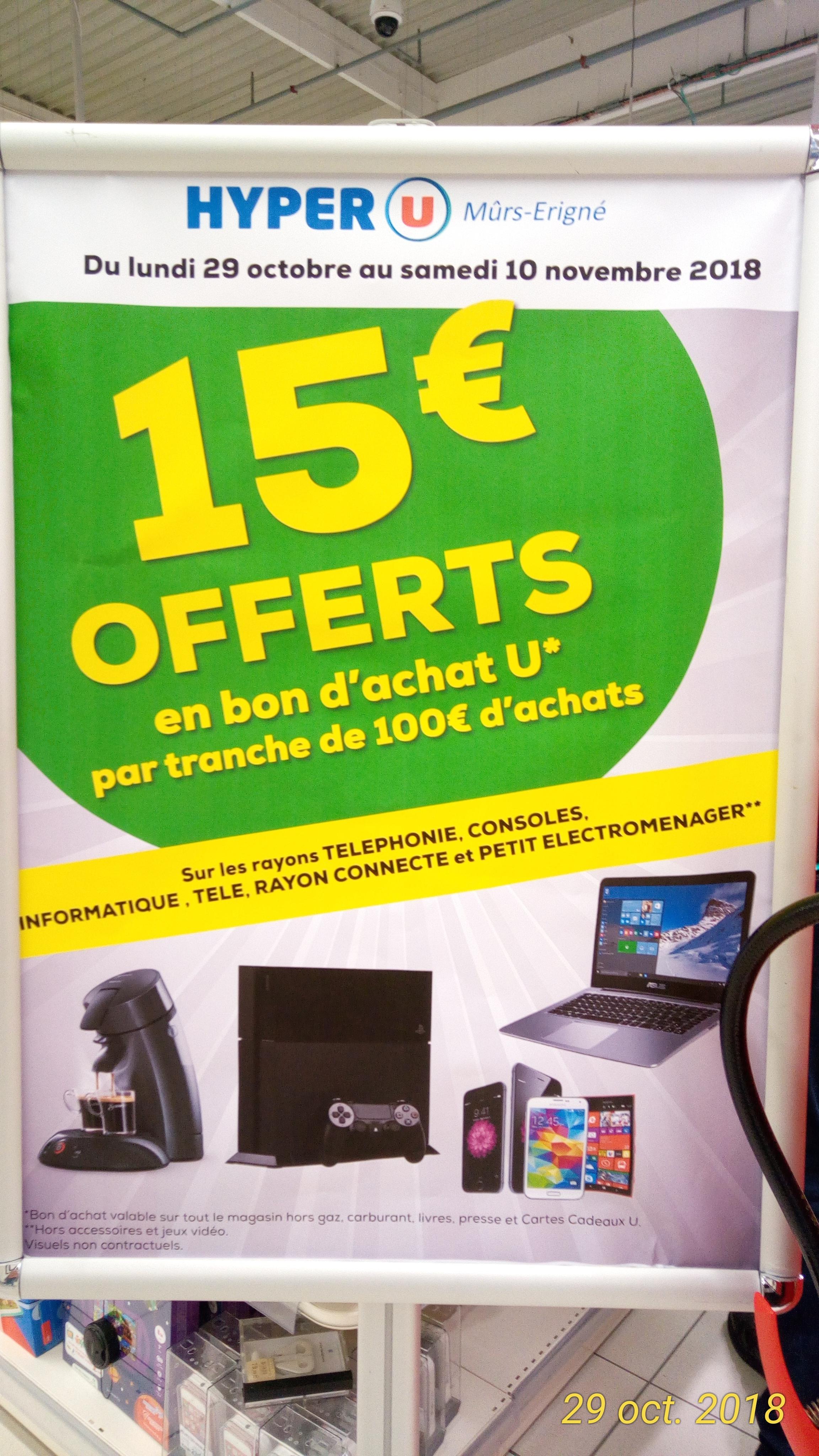 15€ offerts en bon d'achat tous les 100€ d'achat sur tun sélection de rayons High-Tech - Mûrs-Erigné (49)