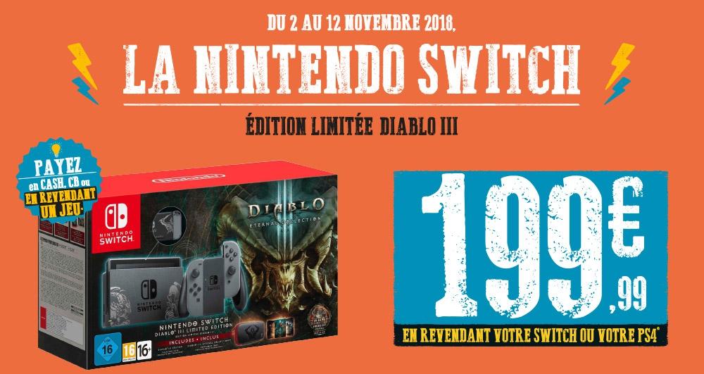 Pack Console Nintendo Switch : Edition Limitée Diablo III à 199.99€  (sous reprise de votre console)