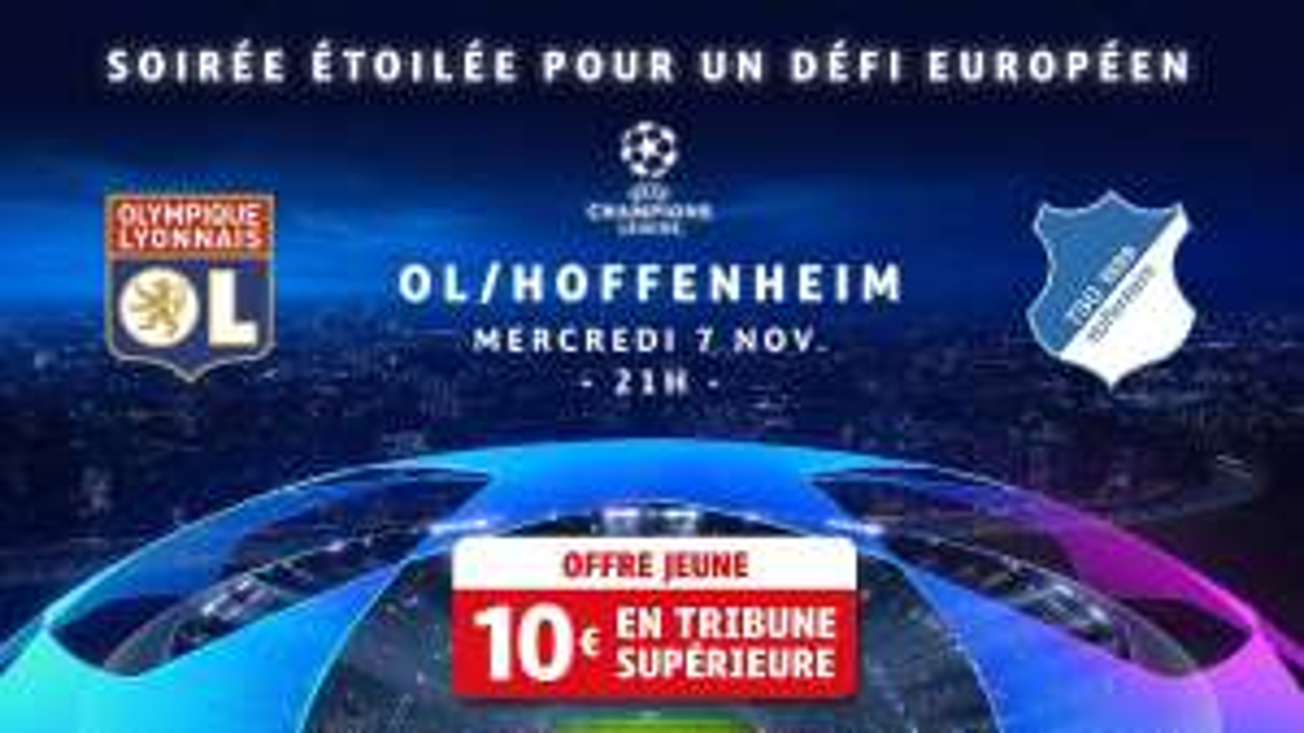 Place pour le match de football OL - Hoffenheim en Tribune supérieure le 7 Novembre à 21h - Lyon (69)