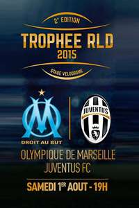 Place pour le match de Football OM-Juventus FC - Categorie 10 ou 9B