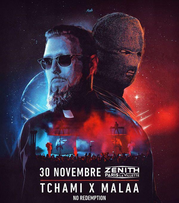Concert Tchami X Malaa : No Redemption 30 Novembre Zénith de Paris