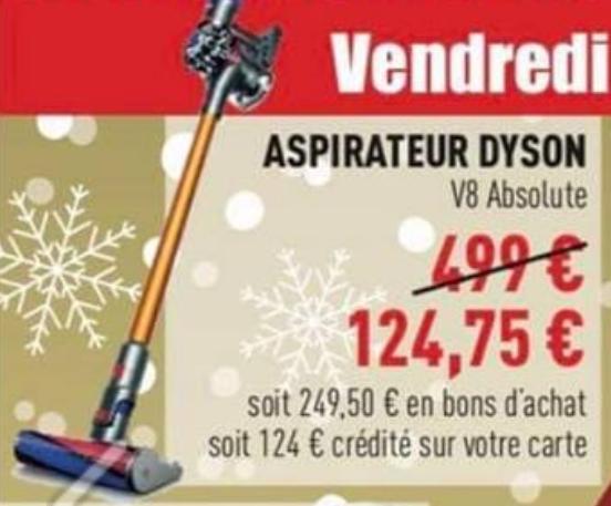 Aspirateur balai Dyson V8 Absolute (via 124,75 € fidélité et 249,50 € en bons d'achat) - Saintes (17)