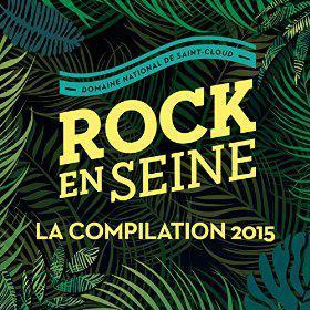 Compilation Rock en Seine 2015 (9 titres MP3)