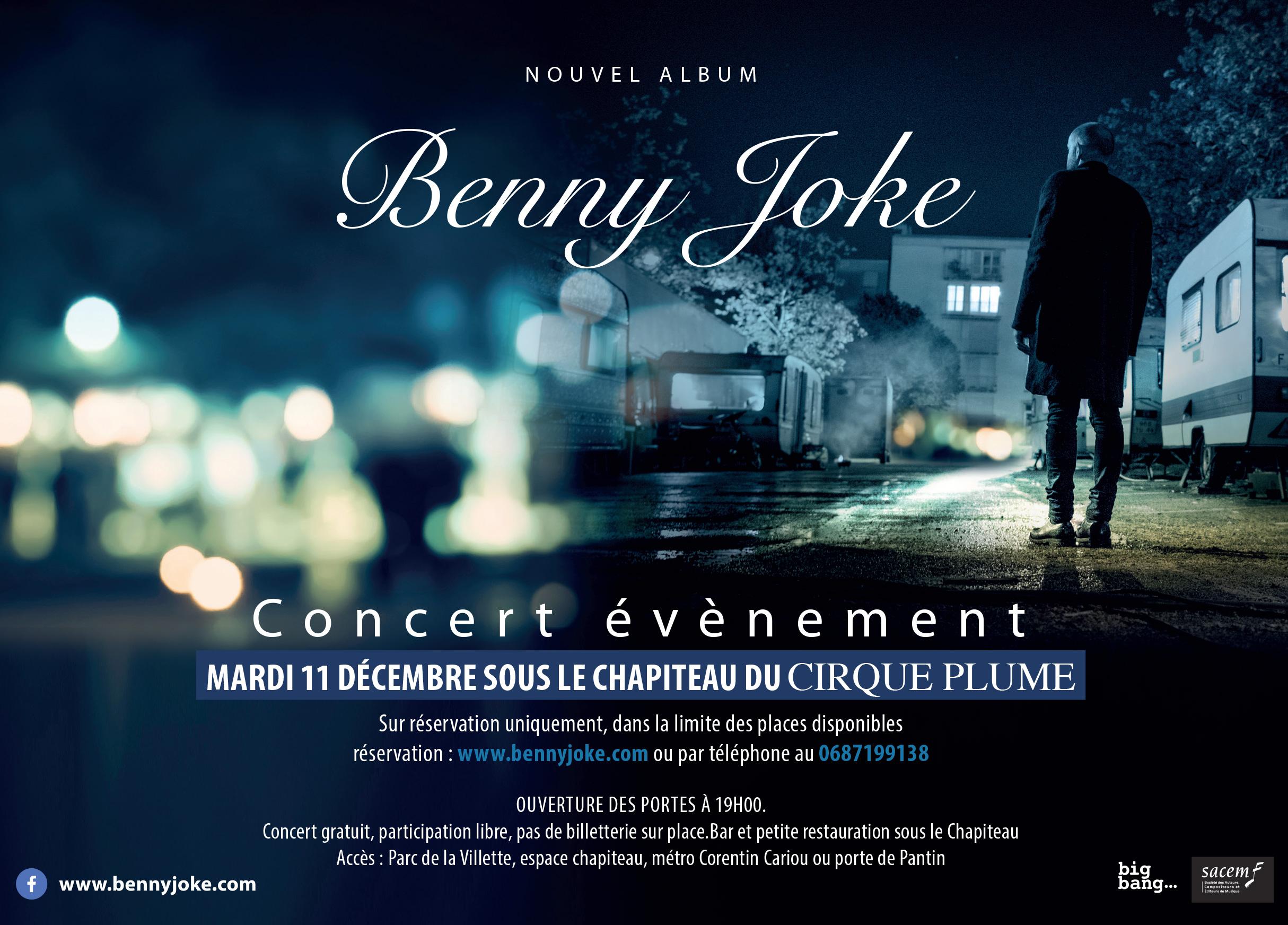 Concert gratuit Benny Joke Mardi 11 décembre à 19h au Cirque Plume La Villette Paris (75)