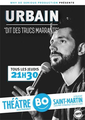 """Place pour le spectacle """"Urbain Dit des trucs marrants"""" le 20/10/2018, 21h30"""