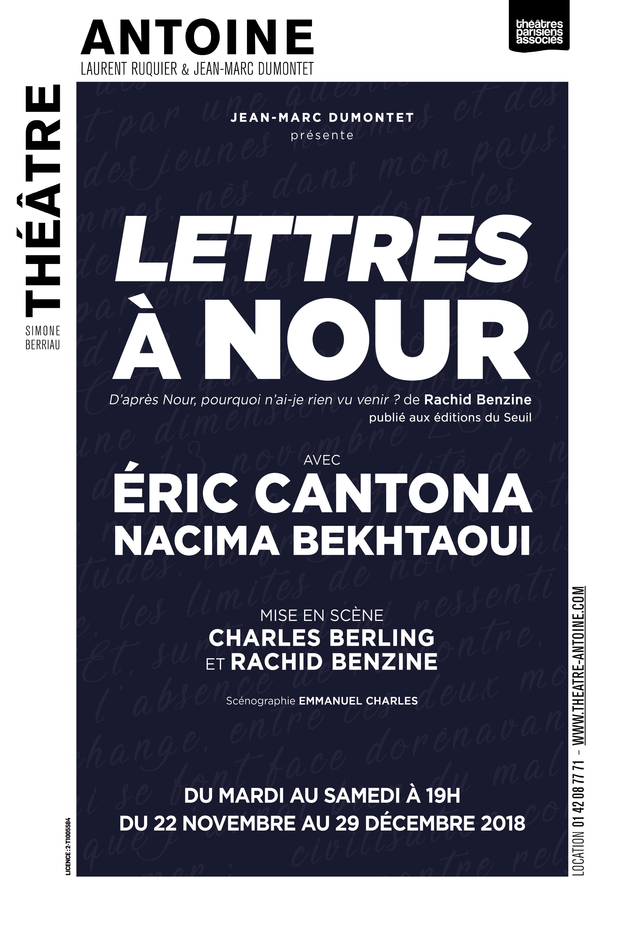 """Invitations pour la pièce """"Lettres À Nour"""" avec Éric Cantona au Théâtre Antoine - Paris (75)"""