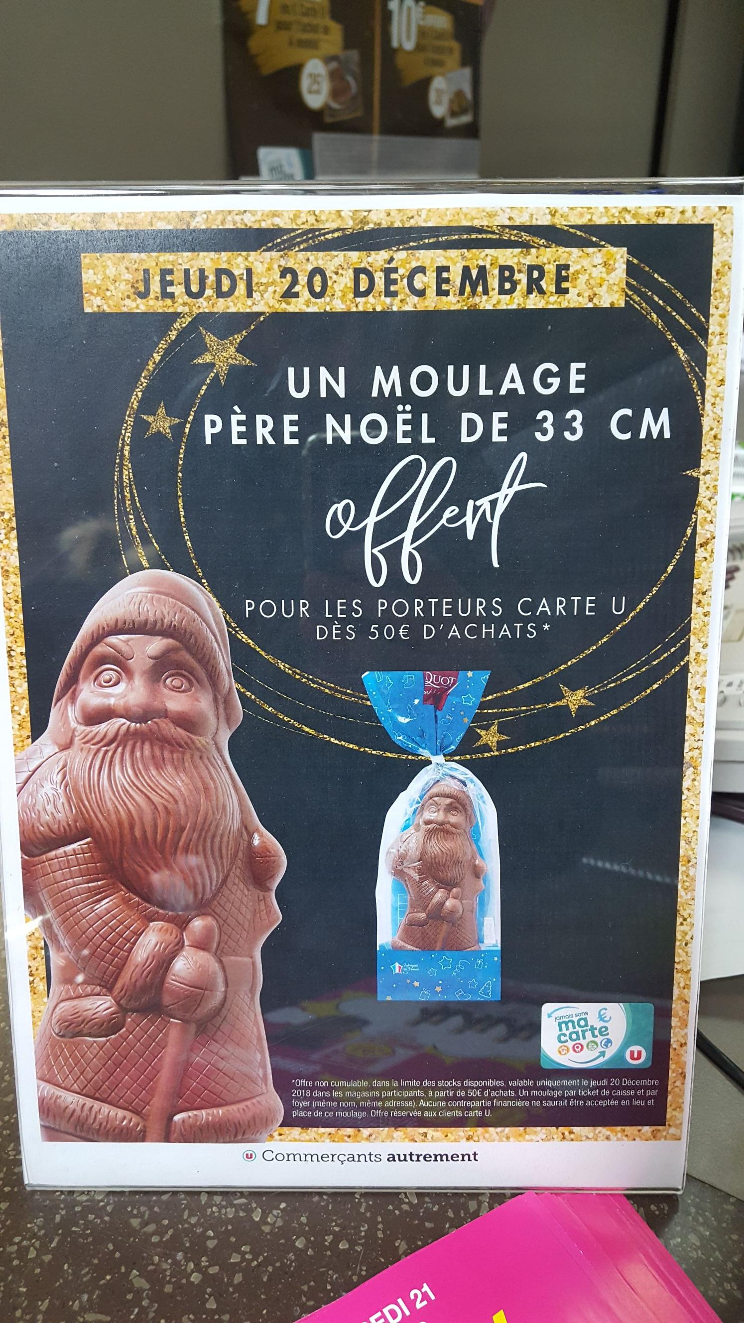 Un Père Noël en chocolat (33cm) offert dès 50€ d'achat (porteur de la carte U)  - Lyon (69008)