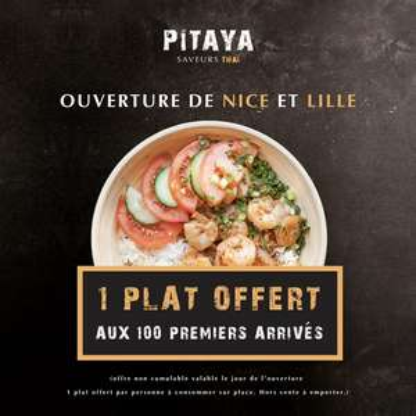 1 Plat offert aux 100 premiers clients - Pitaya  Lille et Nice (59/06)