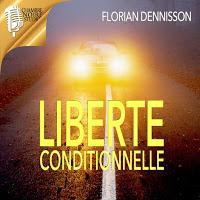 Livre audio Liberté Conditionnelle gratuit sur le Play Store et Rakuten Kobo