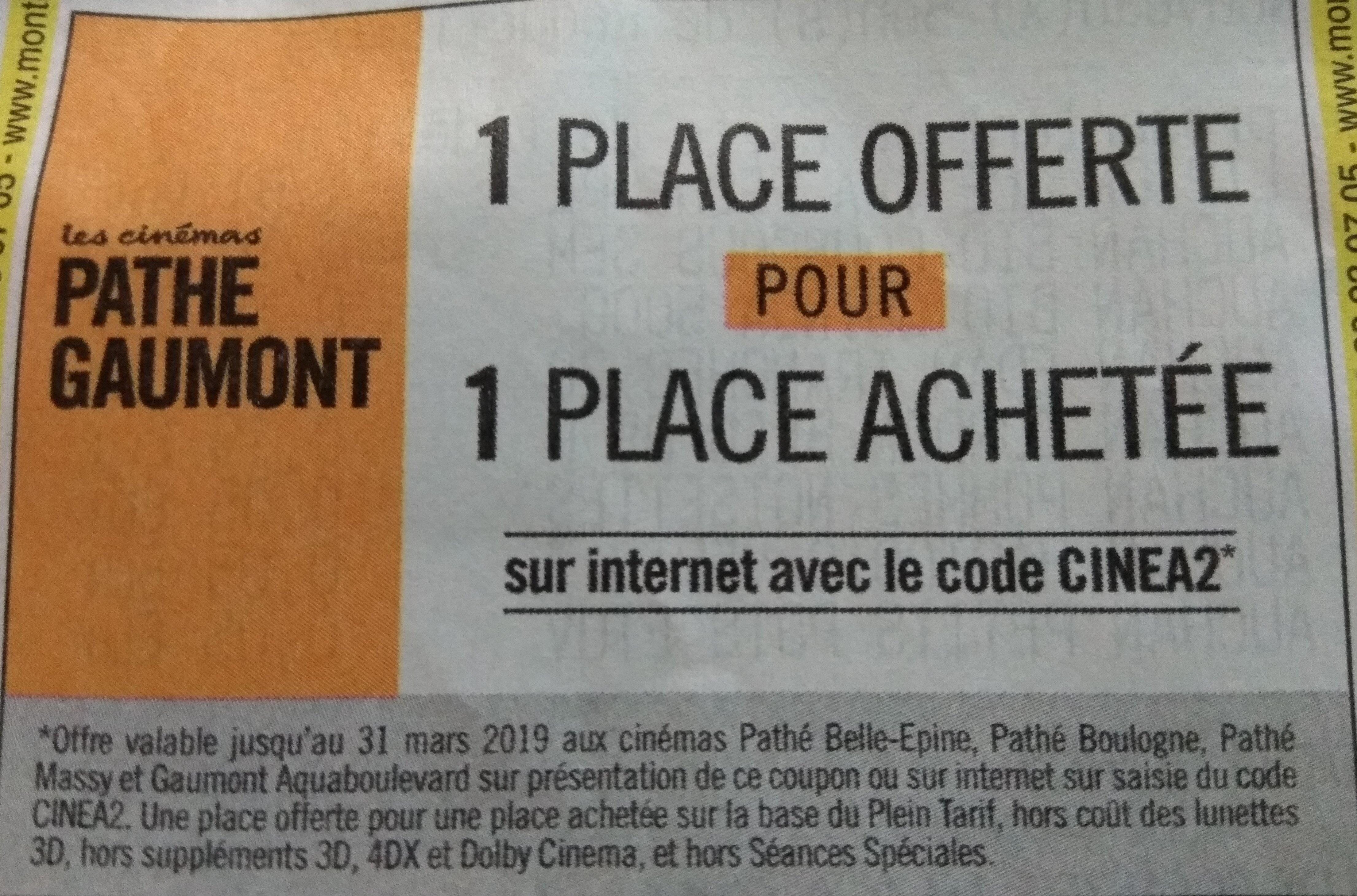 1 place de cinéma achetée = 1 place offerte - Île-de-France - Gaumont Pathé