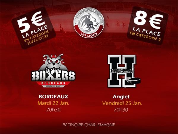 Place pour le match Hockey Lyon vs Bordeaux (22/01) Lyon vs Anglet (25/01)