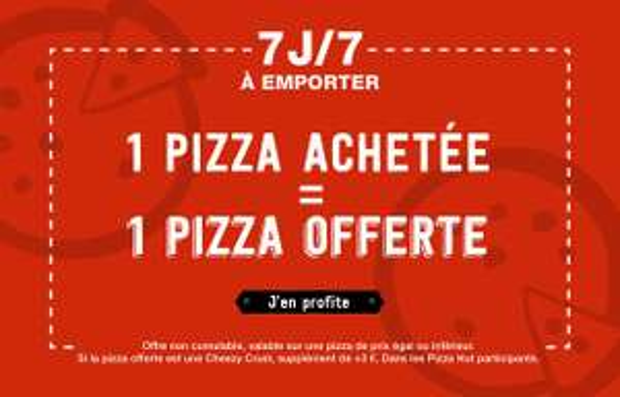 1 pizza acheté = 1 pizza offerte à emporter