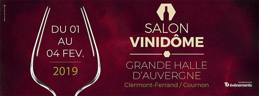 Invitation gratuite au salon vinidôme du 1 au 4 Février - Clermont-Ferrand (63)