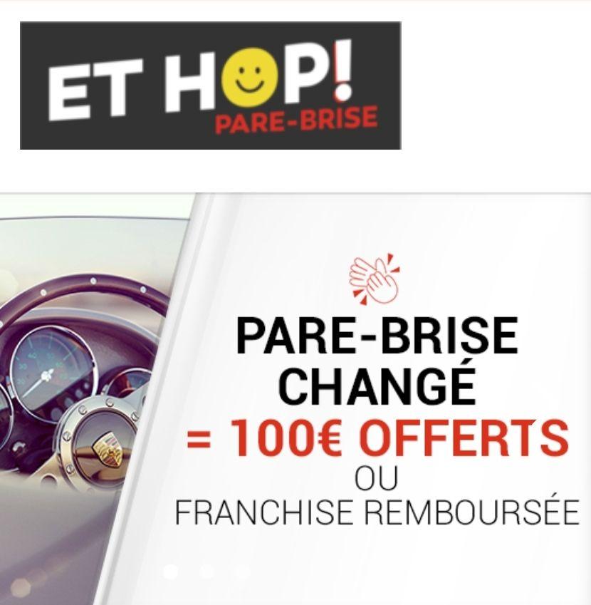 100€ Offerts ou Franchise Remboursée en Différé pour le changement d'un Pare-brise - Et hop! Pare-brise Perpignan (66)