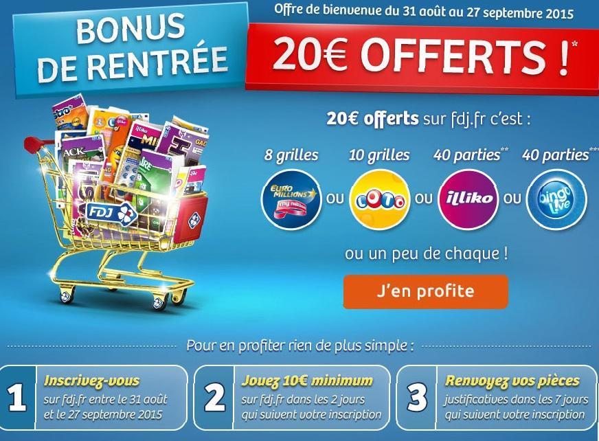 10€ joué chez la Française des Jeux = 20€ offerts sur tout le site