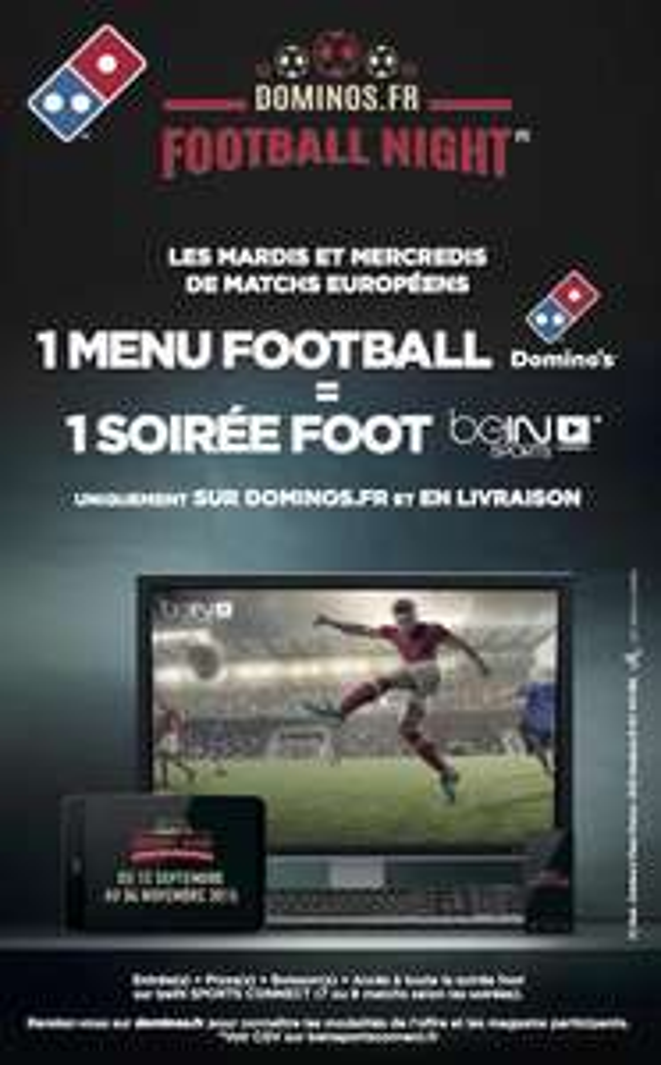 BeIn Sport offert pour la soirée lors de l'achat d'un menu Entrée + Pizza + Dessert