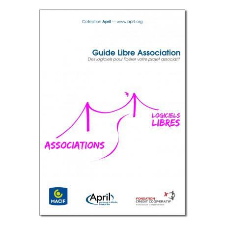Précommandez gratuitement le « Guide Libre Association » de l'April (au lieu de 12,36€)