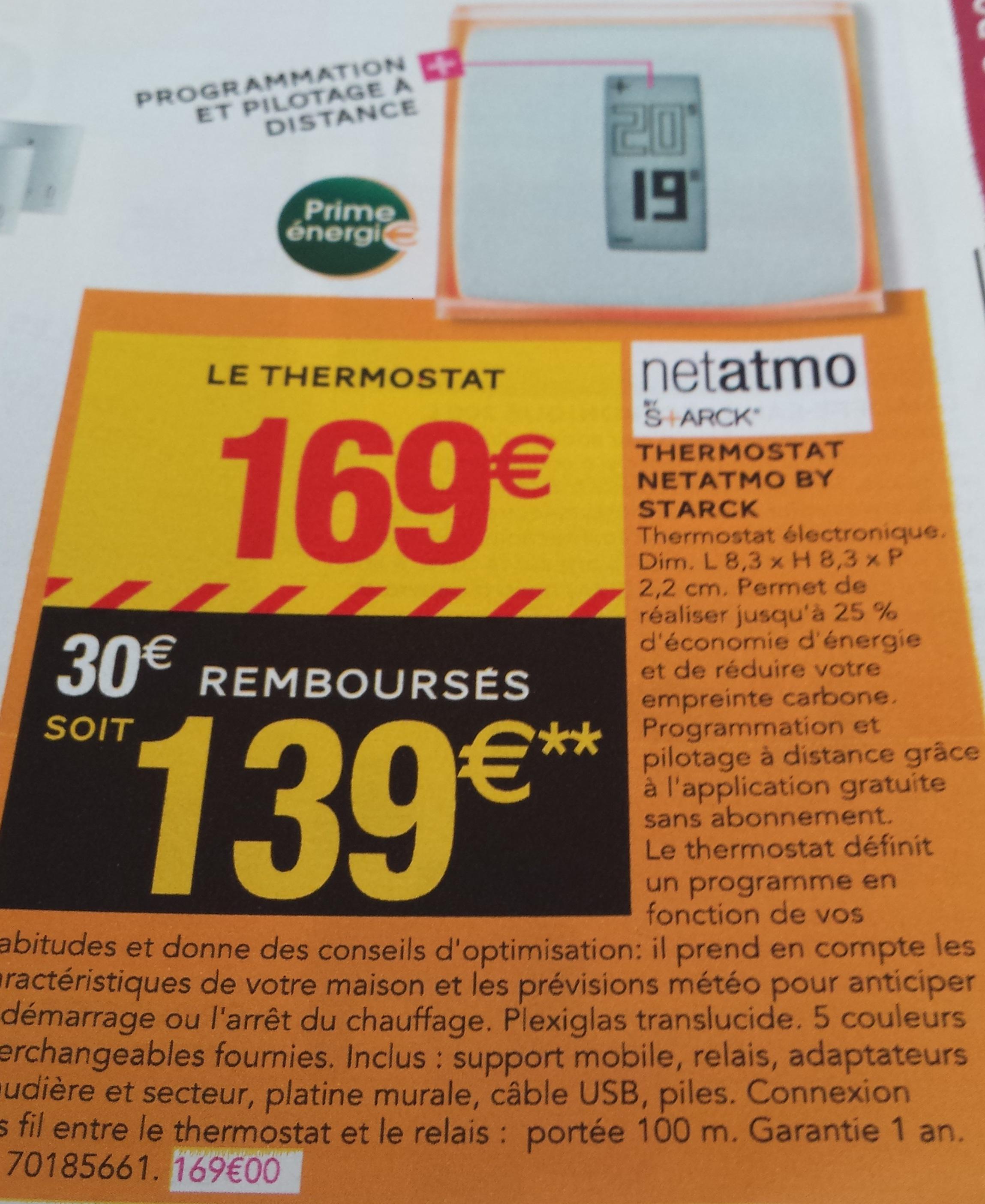 Thermostat connecté Netatmo (Avec ODR de 30€)